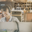 Automated Call Center Alerts