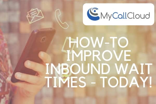 How to Decrease Inbound Contact Center Wait Times