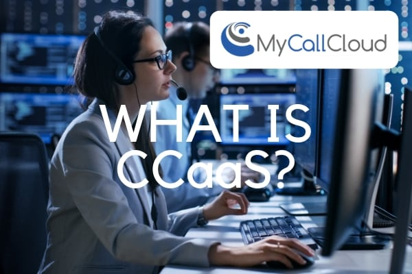what is CCaaS?