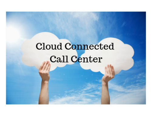 Why Cloud Connectivity Matters in the Call Center